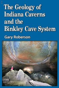 Book Cover of the Geology of Indiana Caverns and the Binkley Cave System